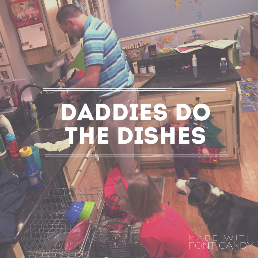 Daddies Do the Dishes