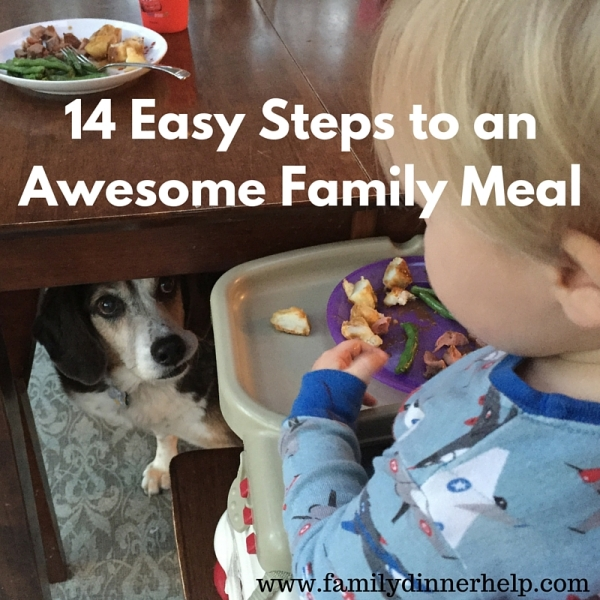 14 steps for awesome family meals