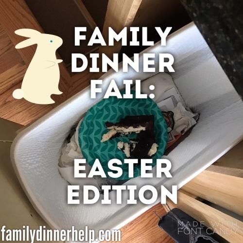 family dinner failures